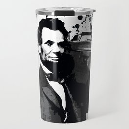 ABRAHAM LINCOLN INK SPLASH MAKE MUSIC NOT WAR Travel Mug