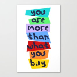 More Than Material Canvas Print