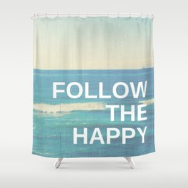 Follow the Happy Shower Curtain