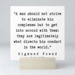 31  |   Sigmund Freud Quotes | 190926 Mini Art Print