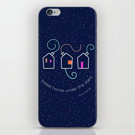 Sweet home under the stars iPhone Skin