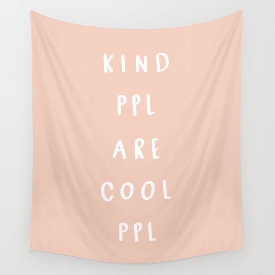 Kind People are cool people Wall Tapestry