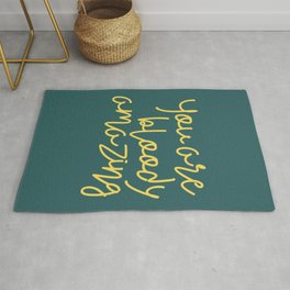 You Are Bloody Amazing Rug