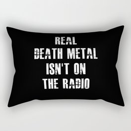 Funny Death Metal Saying Rectangular Pillow