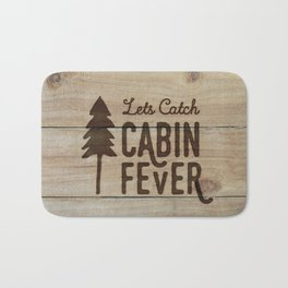 Lets Catch Cabin Fever Bath Mat