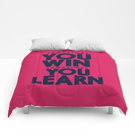 Sometimes you win, sometimes you learn, life lesson, typography inspiration , think positive vibes Comforters