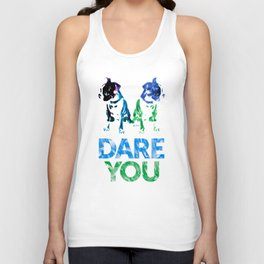 Double Dog Dare You Unisex Tank Top