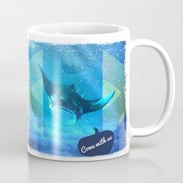 Come with us Coffee Mug