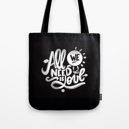 ALL WE NEED IS SOUL Tote Bag