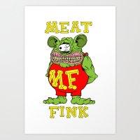 Meat Fink Art Print