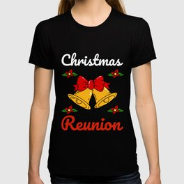 Christmas Reunion Meeting T-shirt