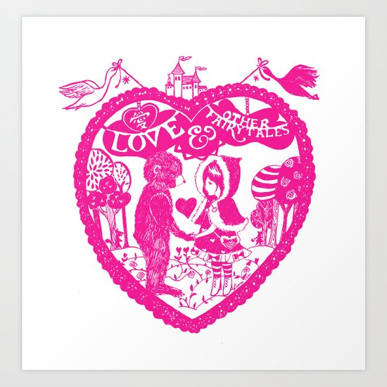 Love and Other Fairy Tales Pink Edition Art Print