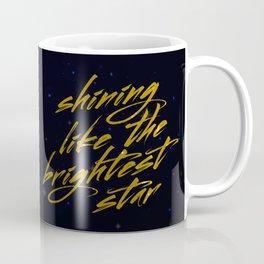 Shining Like The Brightest Star Coffee Mug