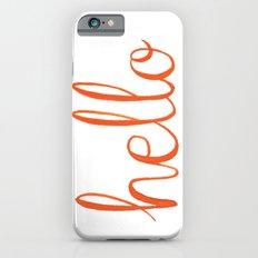 Hello iPhone 6 Slim Case