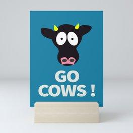 Go Cows Poster Principal's Office Version Mini Art Print