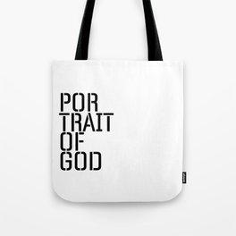 Portrait of God Tote Bag