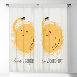 Have a good day Blackout Curtain