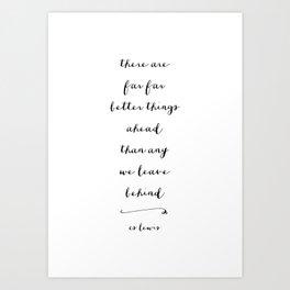 BETTER THINGS - B & W Art Print