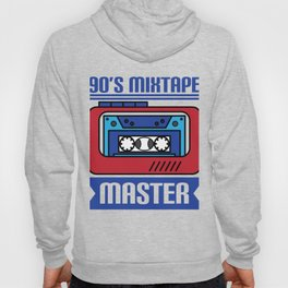 """Awesome design with cool text made just right for you! """"90's Mixtape Master"""" makes a nice gift! Hoody"""