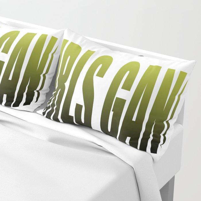 girls gang Pillow Sham