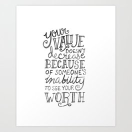 Your Value Quote - Hand Lettering Black Ink Art Print