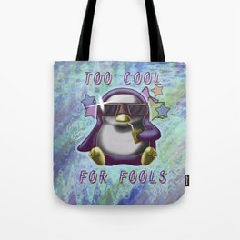 Too Cool for Fools v03 Tote Bag