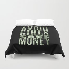Avoid Girls Save Money Duvet Cover