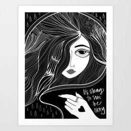 It's Okay Art Print