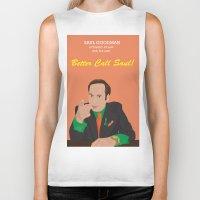better call saul Biker Tanks featuring Better call them! Saul Goodman - Ari Gold by Lucho Margolin