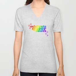 Celebrate Queer Voices! Unisex V-Neck