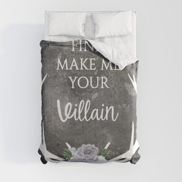 Make me your villain - The Darkling - Bardugo - Grey Duvet Cover