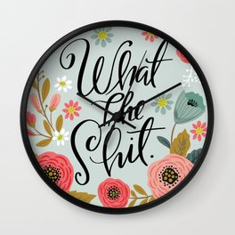 Pretty Sweary: What The Shit Wall Clock