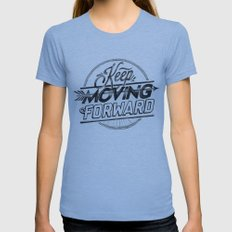 KEEP MOVING FORWARD LARGE Tri-Blue Womens Fitted Tee