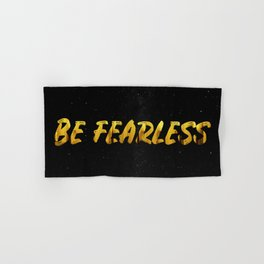 Be Fearless - GOLD Hand & Bath Towel