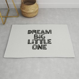 Dream Big Little One inspirational nursery art black and white typography poster home wall decor Rug