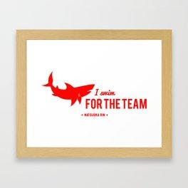 FOR THE TEAM - Matsuoka Rin Framed Art Print