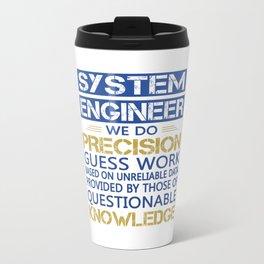 SYSTEM ENGINEER Travel Mug