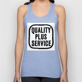 Quality plus service. Unisex Tank Top