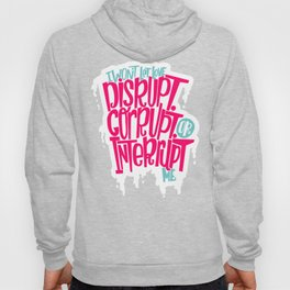 Love Interruption Hoody