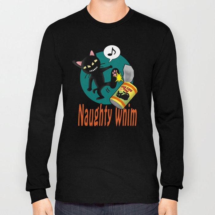 Naughty Whim Long Sleeve T-shirt