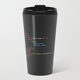 Hey It's Me / Attention Span Travel Mug