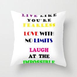 Live Love Laugh Throw Pillow