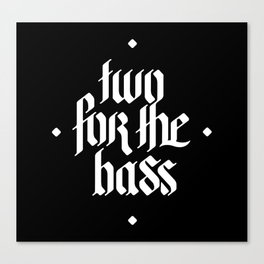 one for the bass Canvas Print