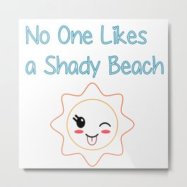 Shady Beach Metal Print