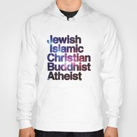 religion Hoodies featuring RELIGION by CHAD MIZE /// CHIZZY
