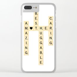 Mother's Day Scrabble Art - Mother, Amazing, Best, Huggable, Caring Clear iPhone Case