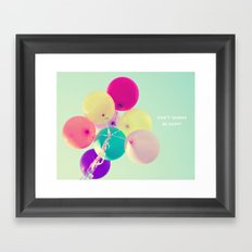 Don't worry, be happy Framed Art Print
