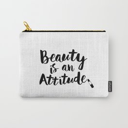 Beauty is An Attitude black and white monochrome typography poster design home decor bedroom wall Carry-All Pouch