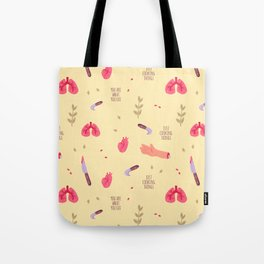 You're What You Eat Tote Bag