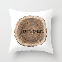 Forever over! Throw Pillow